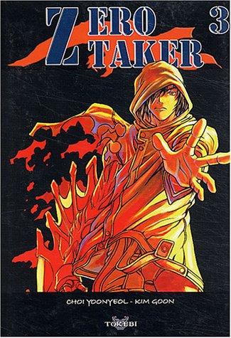 Zero Taker, tome 3