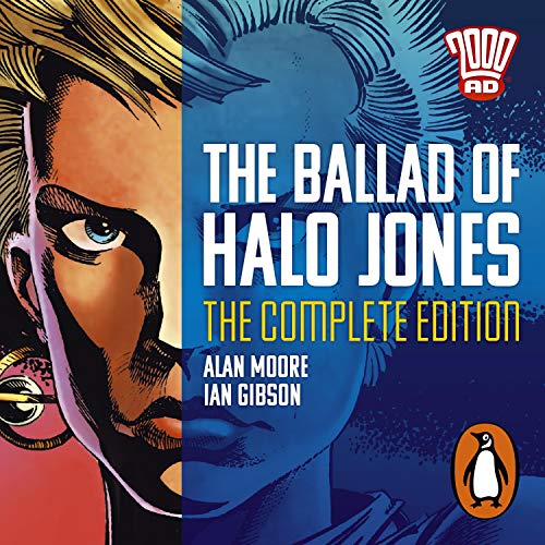 The Ballad of Halo Jones: Complete Edition: The Classic 2000 AD Graphic...