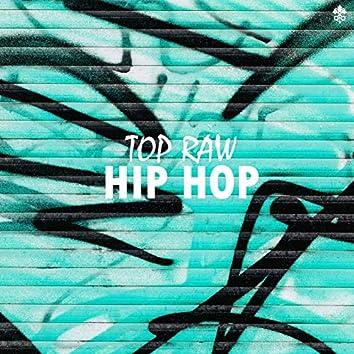Top Raw Hip Hop