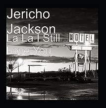 La La I Still Love You