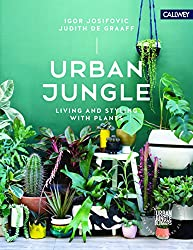 On My Book Wish List: Urban Jungle living and styling with plants