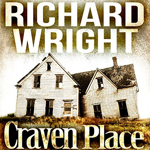 Craven Place                   By:                                                                                                                                 Richard Wright                               Narrated by:                                                                                                                                 Kathy Bell Denton                      Length: 7 hrs and 30 mins     2 ratings     Overall 1.5