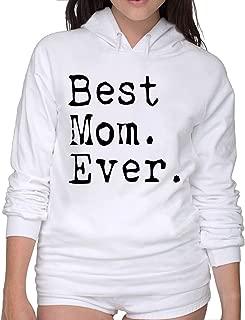 Best Mom Ever Womens Hoodies