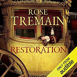 Restoration                   By:                                                                                                                                 Rose Tremain                               Narrated by:                                                                                                                                 Paul Daneman                      Length: 13 hrs     238 ratings     Overall 4.3