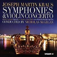Kraus: Symphonies & Violin Con