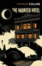 The Haunted Hotel ( illustrated ) (English Edition)