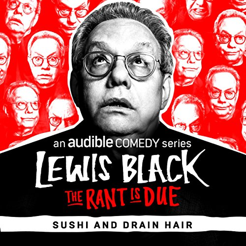 Ep. 3: Sushi and Drain Hair (The Rant is Due) audiobook cover art