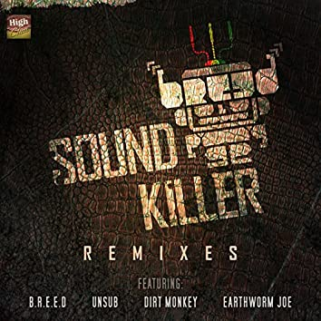 Sound Killer Remixes