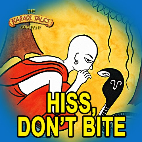Hiss, Don't Bite audiobook cover art