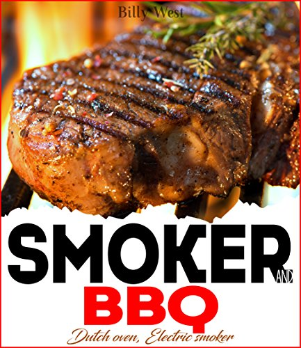 Smoker and BBQ: Dutch oven, Electric smoker