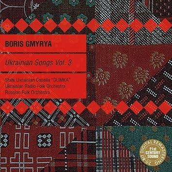 Ukrainian Songs Vol. 3: Boris Gmyrya & Folk Orchestras