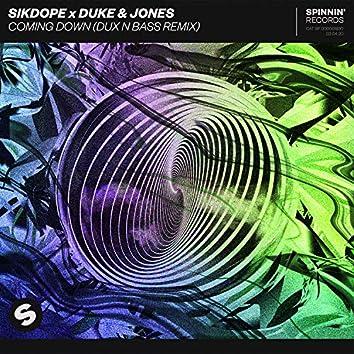 Coming Down (Dux n Bass Remix)