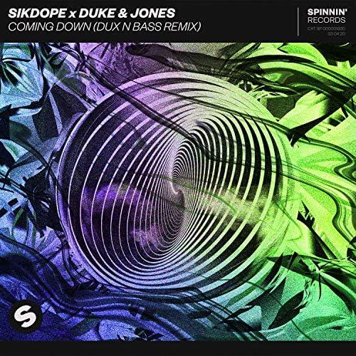 Sikdope & Duke & Jones