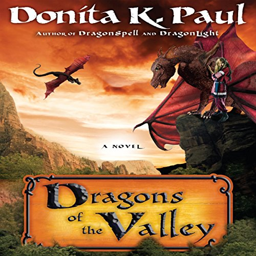 Dragons of the Valley     A Novel              By:                                                                                                                                 Donita K. Paul                               Narrated by:                                                                                                                                 Ariadne Meyers                      Length: 13 hrs and 1 min     3 ratings     Overall 2.3