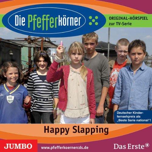 Die Pfefferkörner - Happy Slapping