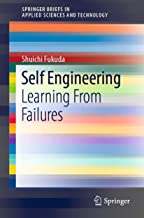 Self Engineering: Learning From Failures (SpringerBriefs in Applied Sciences and Technology)