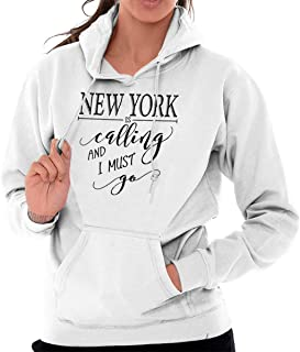 New York is Calling I Must Go Souvenir Hoodie