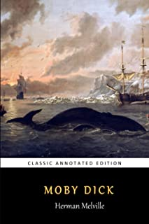 Moby Dick (Annotated) : Novel by Herman Melville