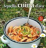 Aquella cuina d'ara: Les receptes de Jovita Murias: 14 (Escudella)