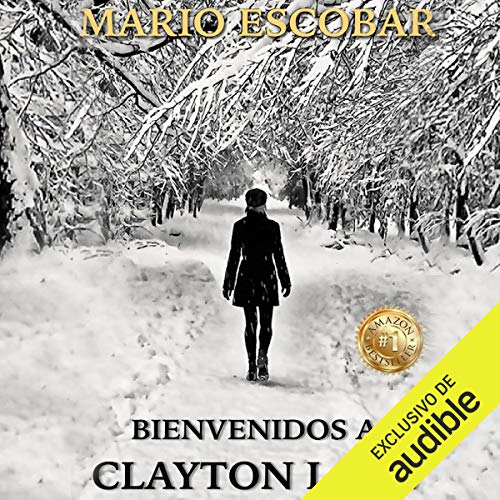 Bienvenidos a Clayton Lake [Welcome to Clayton Lake] cover art