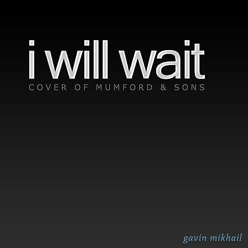 I Will Wait (Instrumental)