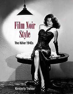 Film Noir Style: The Killer 1940s