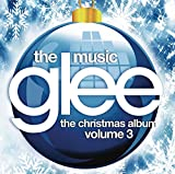 Glee: The Music, The Christmas Album, Volume 3 von Glee Cast