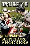 Suspense, Suspicion & Shockers (Volume 1)