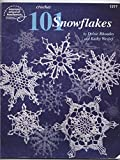 Crochet 101 Snowflakes (American School of Needlework No. 1217)