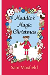 Maddie's Magic Christmas Kindle Edition