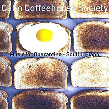 Music for Quarantine - Soulful Piano