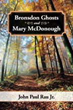Bronsdon Ghosts and Mary McDonough