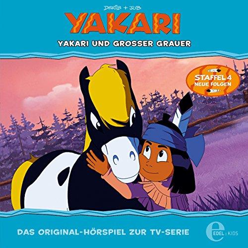 Yakari und Großer Grauer. Das Original-Hörspiel zur TV-Serie Titelbild