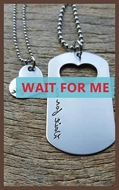 Wait for me (English Edition)