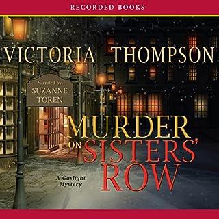 Murder on Sister's Row                   Autor:                                                                                                                                 Victoria Thompson                               Sprecher:                                                                                                                                 Suzanne Toren                      Spieldauer: 9 Std. und 8 Min.     4 Bewertungen     Gesamt 4,5