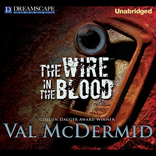 The Wire in the Blood audiobook cover art