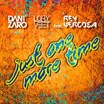Just One More Time (feat. Rey Vercosa)