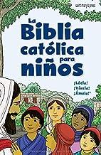 La Biblia catolica para ninos (Spanish Edition)