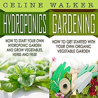 Hydroponics, Gardening: 2 in 1 Bundle audiobook cover art