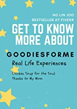 Get to Know More About Goodiesforme: Real Life Experiences: Chicken Soup for the Soul - Thanks to My Mom