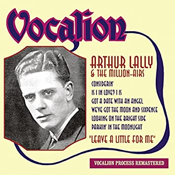 Arthur Lally & the Million-Airs: Leave a Little for Me