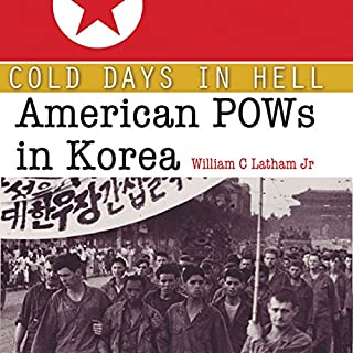 Cold Days in Hell: American POWs in Korea audiobook cover art