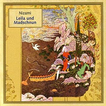 Nizami: Leila und Madschnun (Read in German, Translated from the Persian by Rudolf Gelpke)