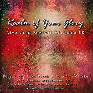 Realm of Your Glory