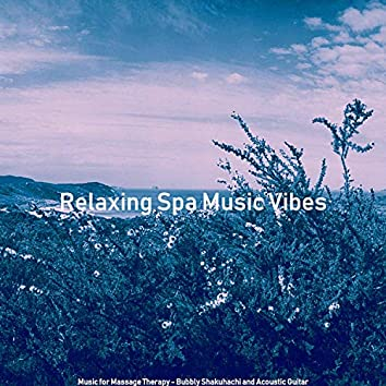 Music for Massage Therapy - Bubbly Shakuhachi and Acoustic Guitar