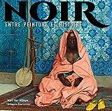Noir - Entre peinture et histoire