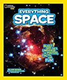 National Geographic Kids Everything Space: Blast Off for a Universe of Photos,...