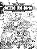 UCC Dolores - Édition spéciale noir & blanc
