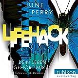 LifeHack: Dein Leben gehört mir