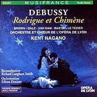 Debussy: Rodrigue et Chimene